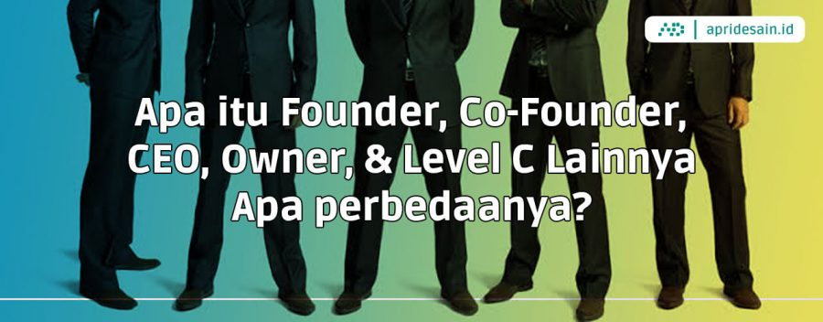 Founder Co-Founder CEO Owner Level C Lainnya