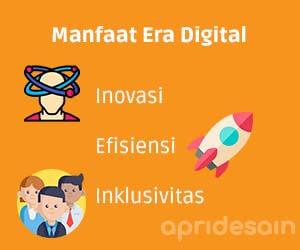 manfaat era digital