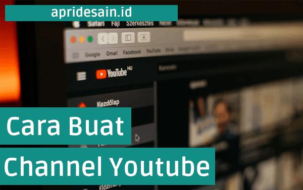 cara membuat channel youtube